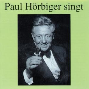 Paul Hörbiger Singt
