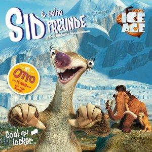 Ice Age - Sid und seine Freunde: Cool und Locker - Das offiziell