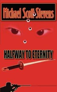 Halfway to Eternity