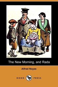 The New Morning, and Rada (Dodo Press)