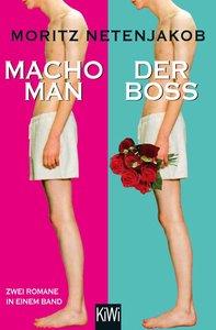 Macho Man / Der Boss