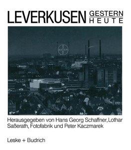Leverkusen Gestern Heute