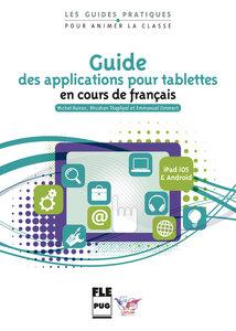 Les Outils malins du FLE: Guide des applications pour tablettes