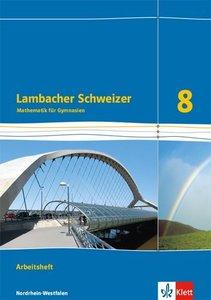 Lambacher Schweizer Mathematik 8 - G8. Ausgabe Nordrhein-Westfal