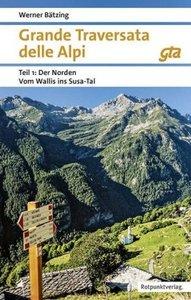 Grande Traversata delle Alpi Norden