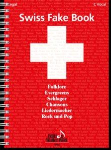 Swiss Fake Book - 100 bekannte Melodien