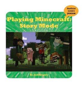 Playing Minecraft: Story Mode