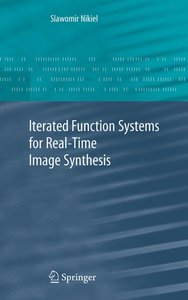 Iterated Function Systems for Real-Time Image Synthesis