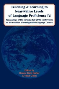 Teaching and Learning to Near-Native Levels of Language Proficie