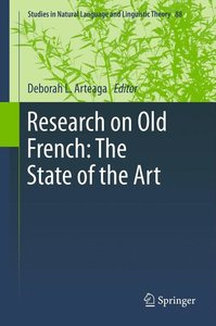 Research on Old French: The State of the Art