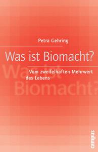 Was ist Biomacht?