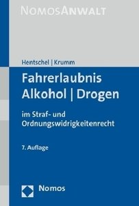 Fahrerlaubnis - Alkohol - Drogen