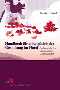 Handbuch für atmosphärische Gestaltung im Hotel