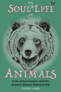 The Soul Life of Animals