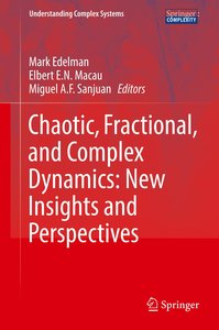 Chaotic, Fractional, and Complex Dynamics: New Insights and Pers