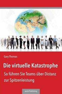 Die virtuelle Katastrophe