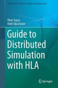 Guide to Distributed Simulation with HLA