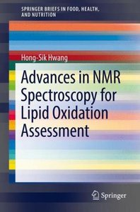 Advances in NMR Spectroscopy for Lipid Oxidation Assessment