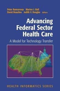 Advancing Federal Sector Health Care