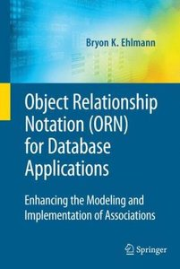 Object Relationship Notation (ORN) for Database Applications