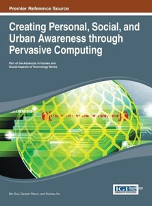 Creating Personal, Social, and Urban Awareness Through Pervasive