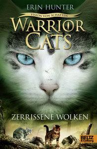 Warrior Cats VI 03 - Vision von Schatten. Zerrissene Wolken