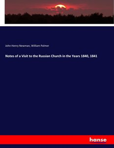 Notes of a Visit to the Russian Church in the Years 1840, 1841