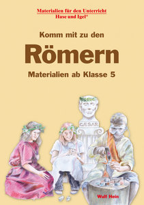 Komm mit zu den Römern