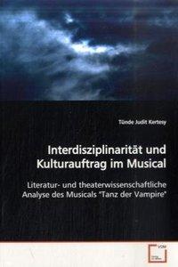 Interdisziplinarität und Kulturauftrag im Musical