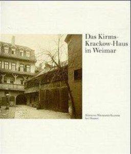 Das Kirms-Krackow-Haus in Weimar