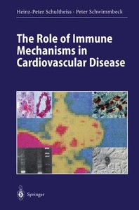 The Role of Immune Mechanisms in Cardiovascular Disease