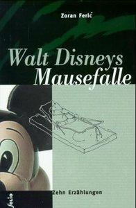 Walt Disneys Mausefalle