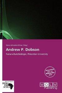 ANDREW P DOBSON