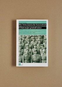 Der Schweizerische Generalstab / Le corps des officiers de l'éta