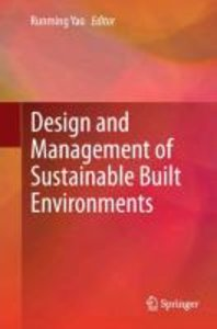 Design and Management of Sustainable Built Environments