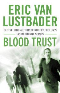 Jack McClure Trilogy 3. Blood Trust