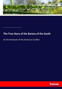 The True Story of the Barons of the South