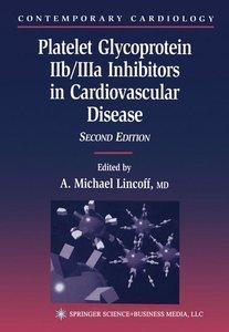 Platelet Glycoprotein IIb/IIIa Inhibitors in Cardiovascular Dise