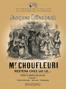 Monsieur Choufleuri restera chez lui le... Klavierauszug