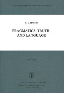 Pragmatics, Truth, and Language