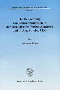 Die Behandlung von Effizienzvorteilen in der europäischen Fusion