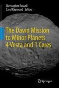 The Dawn Mission to Minor Planets 4 Vesta and 1 Ceres