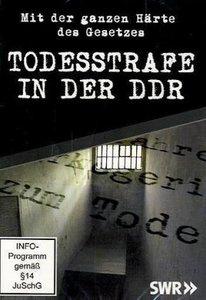 Todesstrafe in der DDR - Mit der ganzen Härte des Gesetzes
