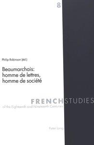 Beaumarchais: homme de lettres, homme de société