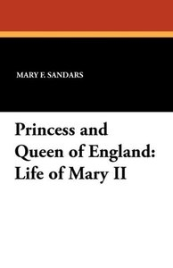 Princess and Queen of England