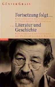Fortsetzung folgt. Literatur und Geschichte
