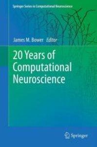 20 Years of Computational Neuroscience