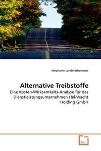 Alternative Treibstoffe