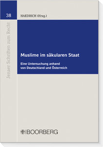 Muslime im säkularen Staat - eine Untersuchung anhand von Deutsc