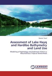 Assessment of Lake Hayq and Hardibo Bathymetry and Land Use
